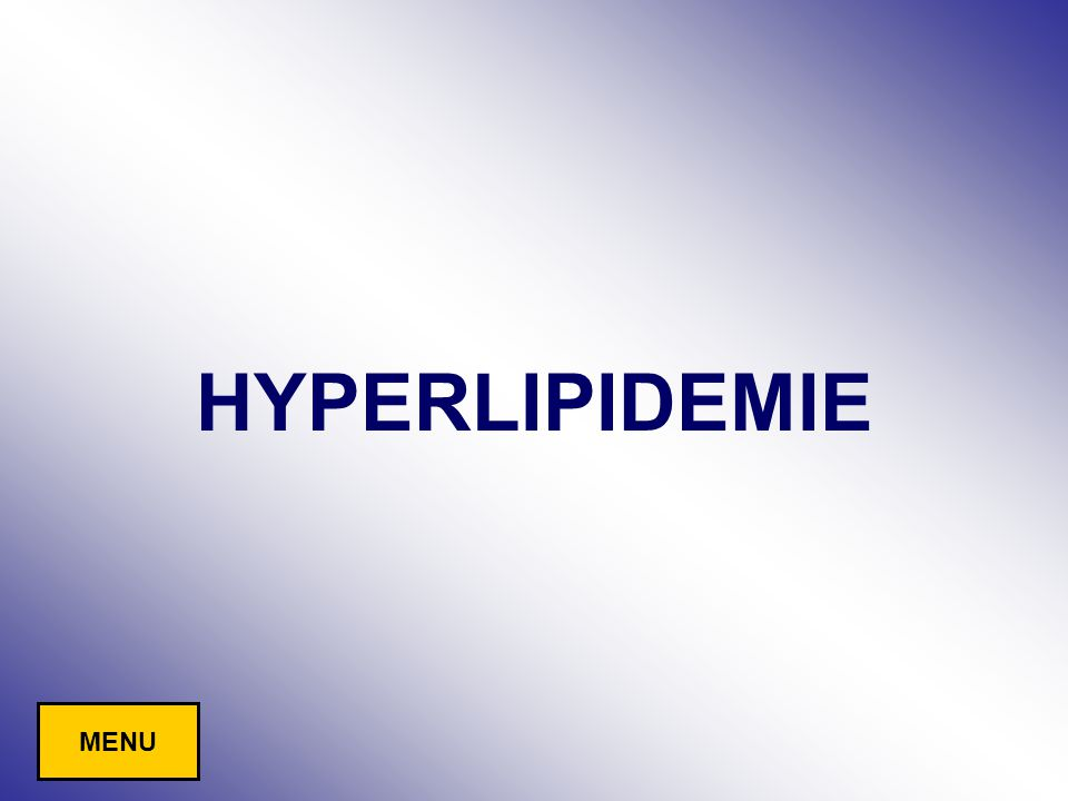 HYPERLIPIDEMIE MENU