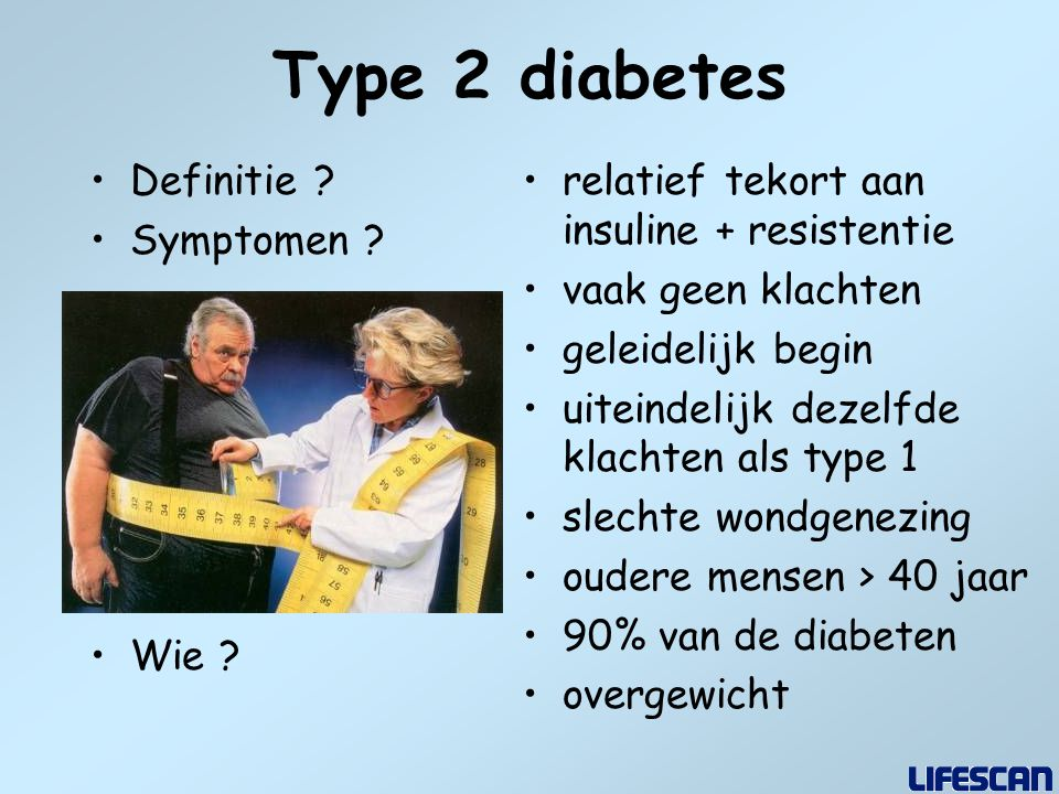Type 2 diabetes Definitie Symptomen Wie