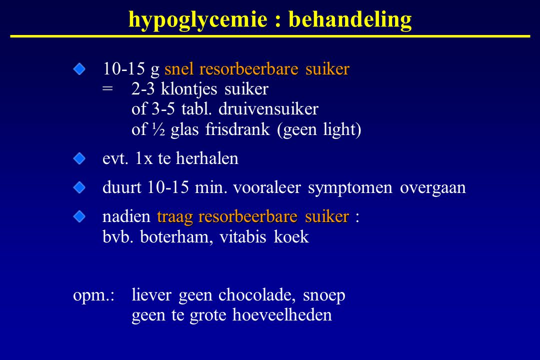 hypoglycemie : behandeling
