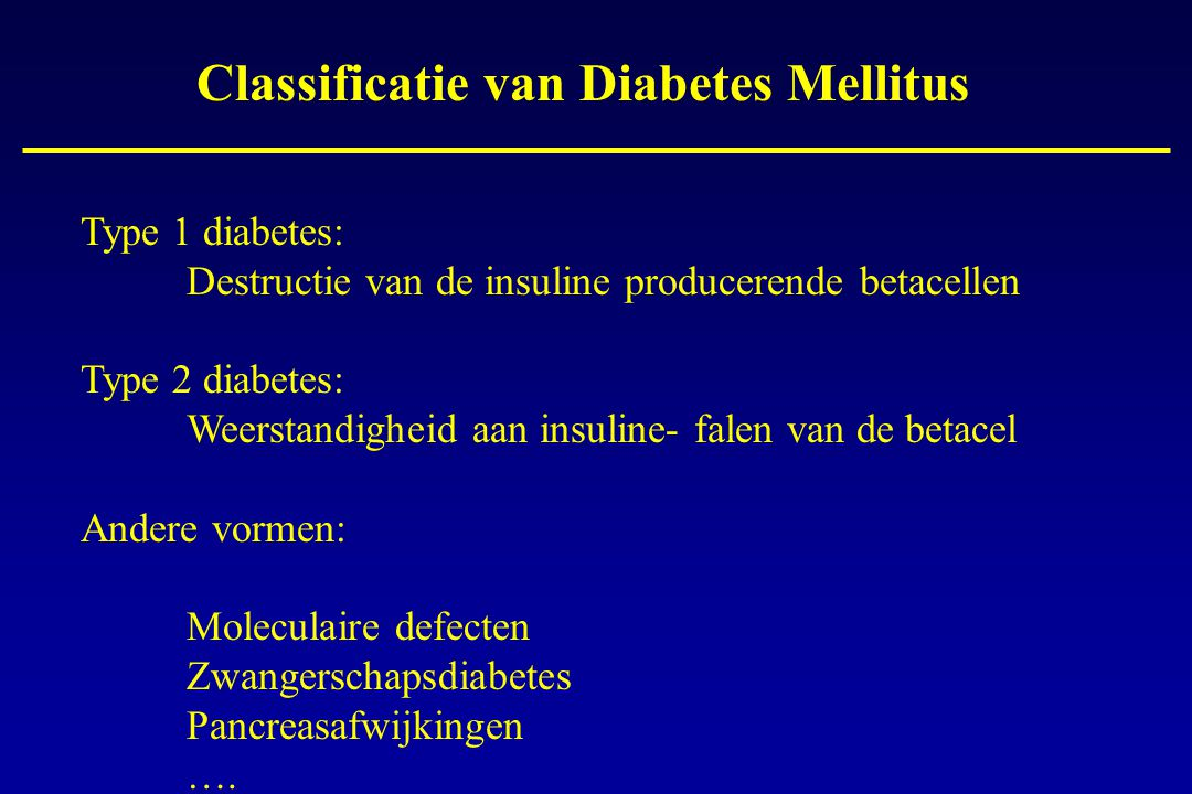 Classificatie van Diabetes Mellitus