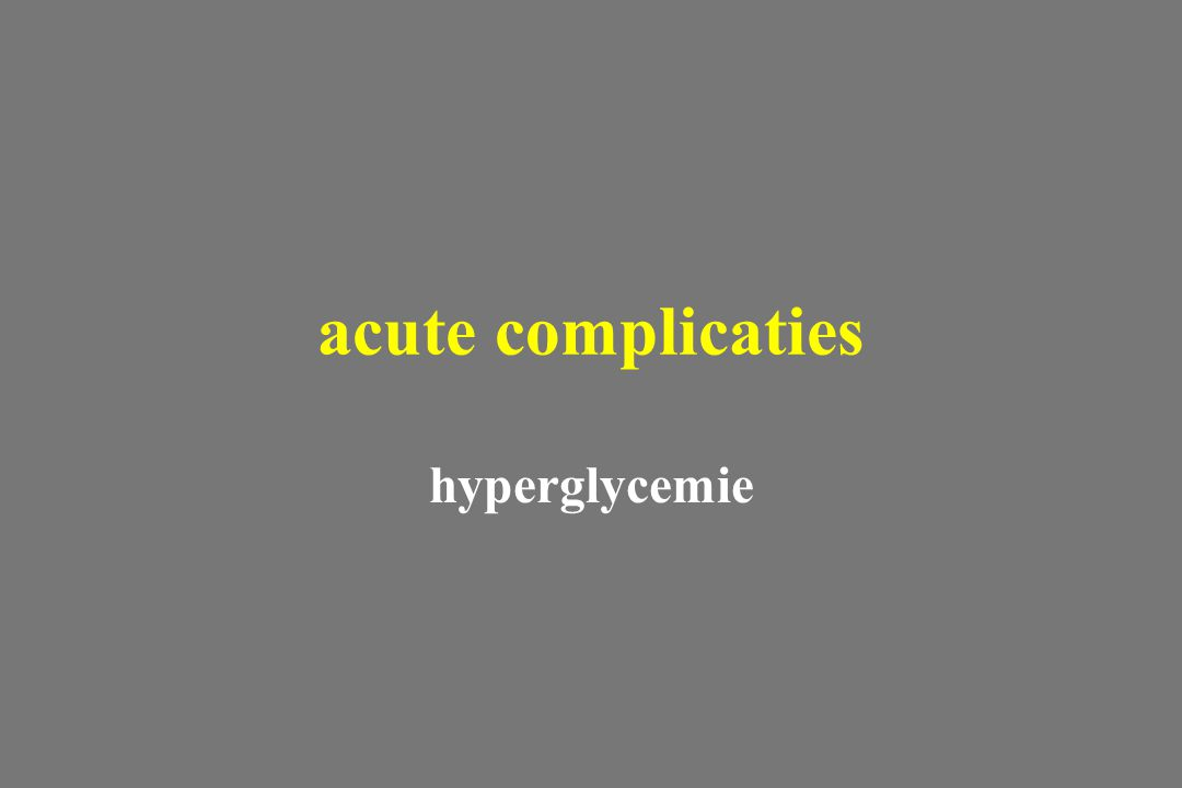 acute complicaties hyperglycemie