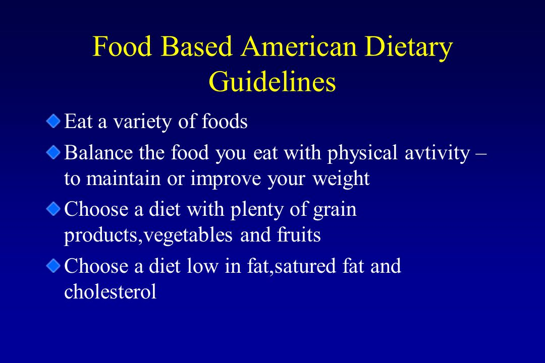 Food Based American Dietary Guidelines