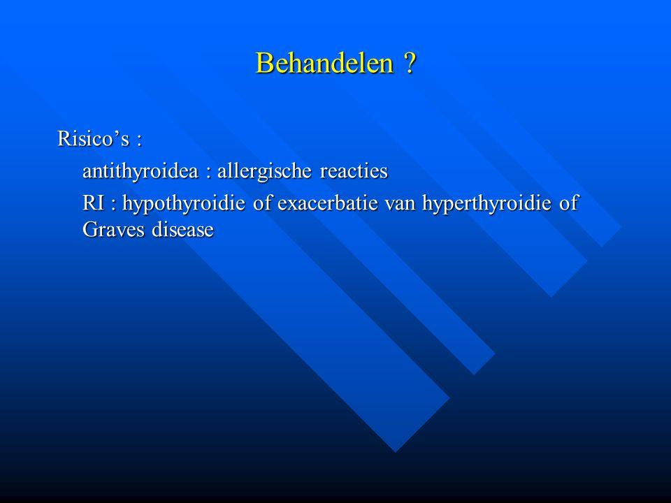 Behandelen Risico's : antithyroidea : allergische reacties