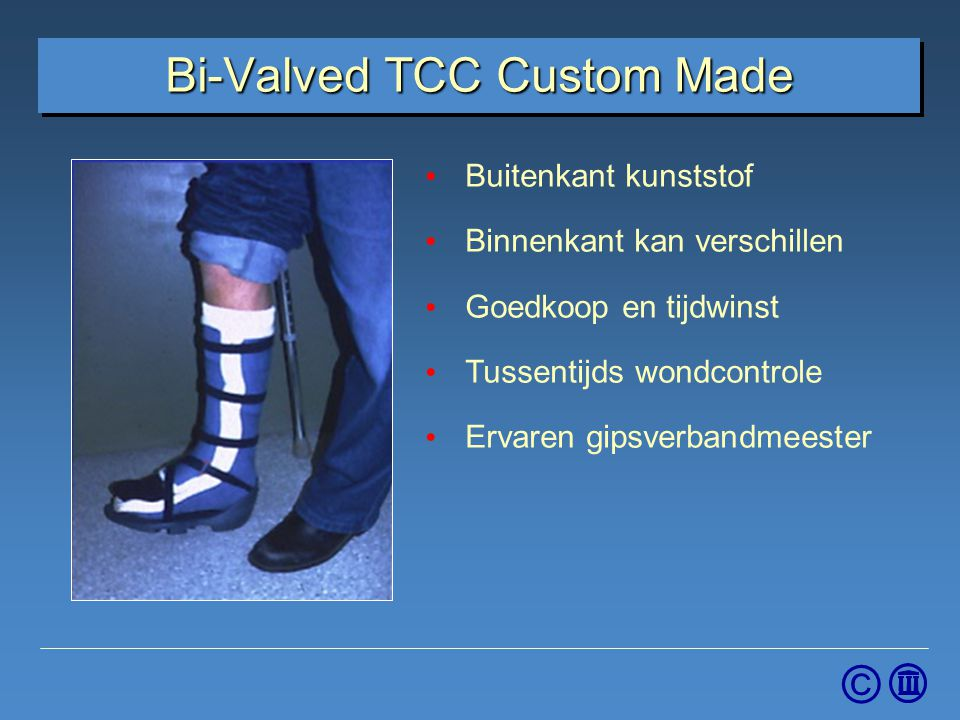 Bi-Valved TCC Custom Made