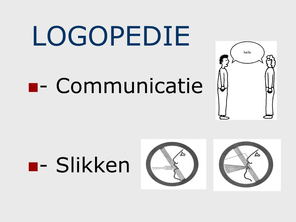 LOGOPEDIE - Communicatie - Slikken