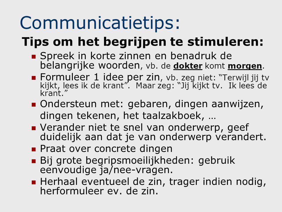 Communicatietips: Tips om het begrijpen te stimuleren: