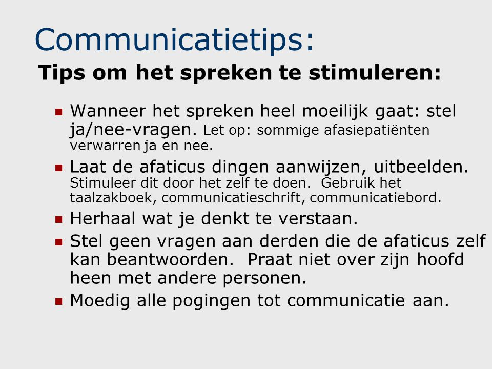 Communicatietips: Tips om het spreken te stimuleren:
