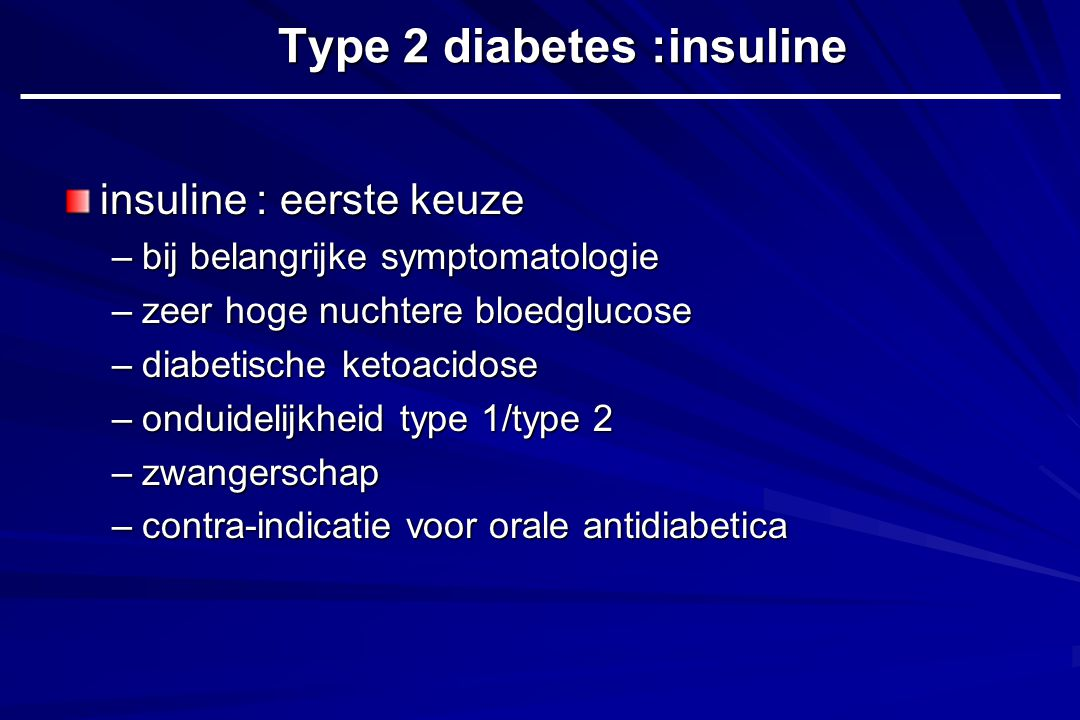Type 2 diabetes :insuline