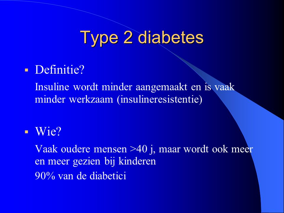 Type 2 diabetes Definitie