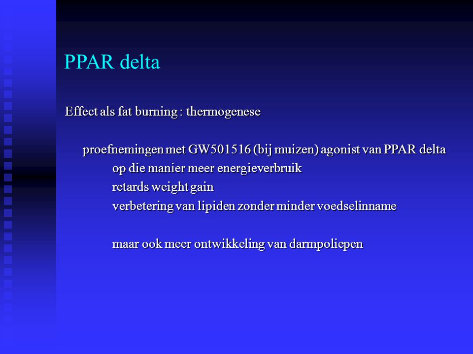 PPAR delta Effect als fat burning : thermogenese