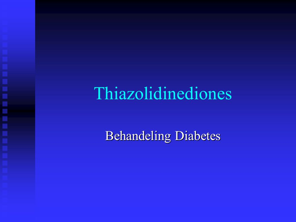 Thiazolidinediones Behandeling Diabetes