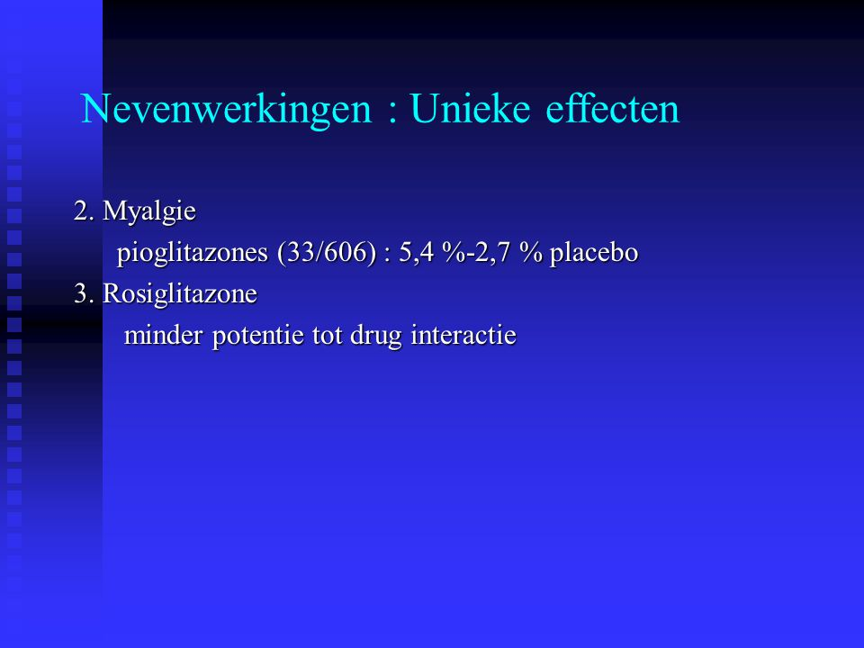 Nevenwerkingen : Unieke effecten