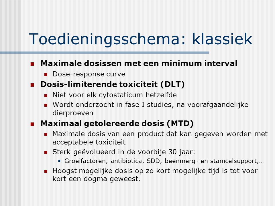 Toedieningsschema: klassiek