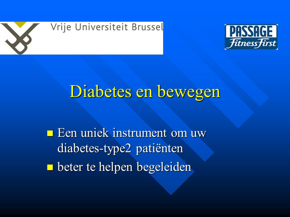 Diabetes en bewegen Een uniek instrument om uw diabetes-type2 patiënten beter te helpen begeleiden