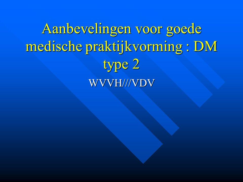 Aanbevelingen voor goede medische praktijkvorming : DM type 2