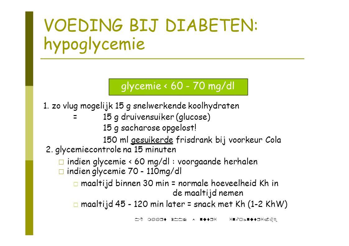 VOEDING BIJ DIABETEN: hypoglycemie