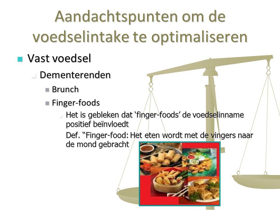 Aandachtspunten om de voedselintake te optimaliseren