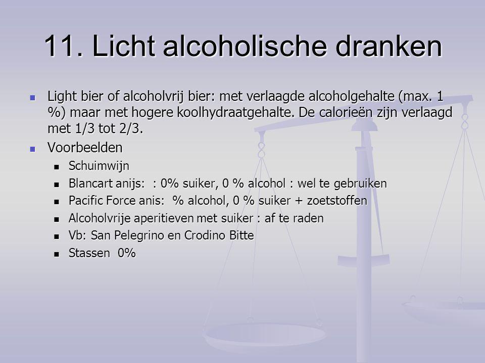 11. Licht alcoholische dranken