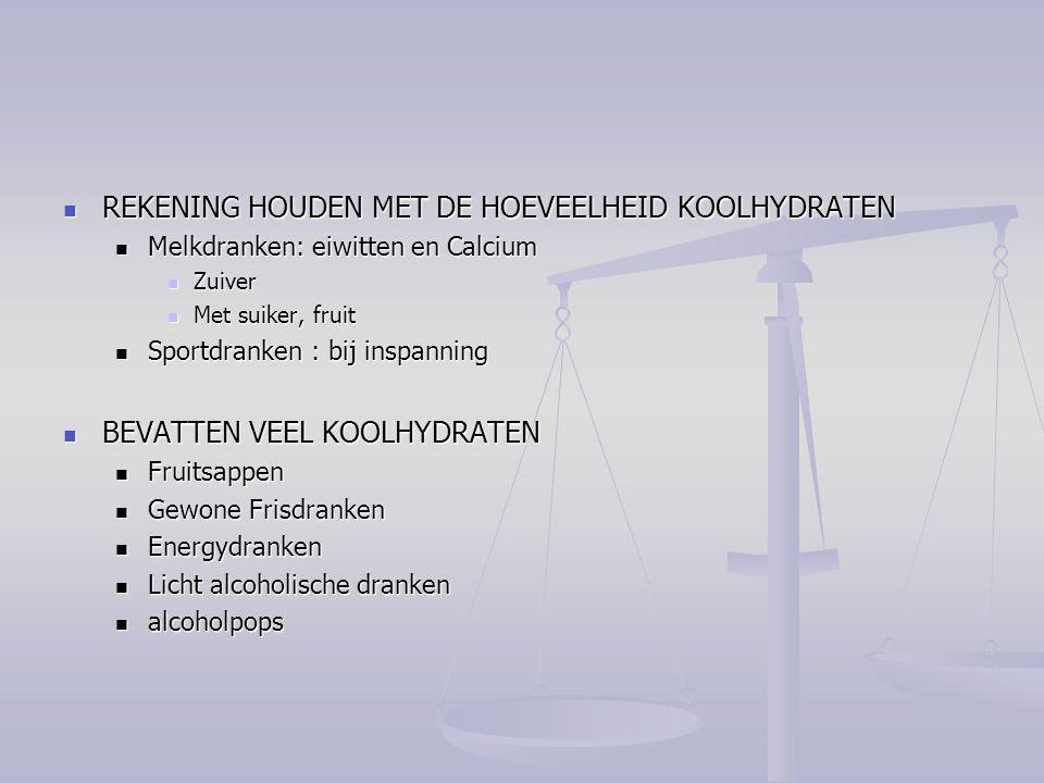REKENING HOUDEN MET DE HOEVEELHEID KOOLHYDRATEN
