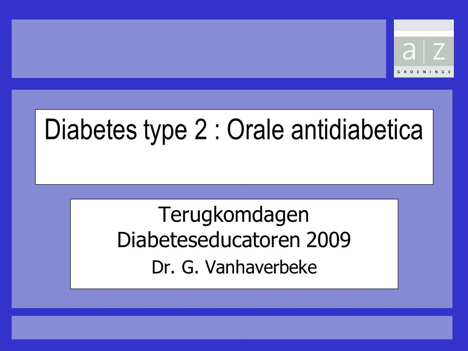 Diabetes type 2 : Orale antidiabetica
