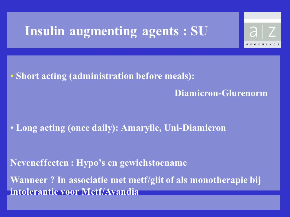 Insulin augmenting agents : SU