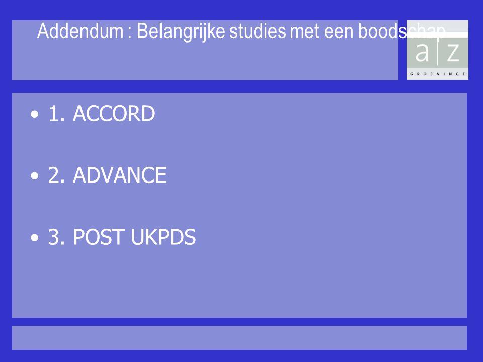 Addendum : Belangrijke studies met een boodschap