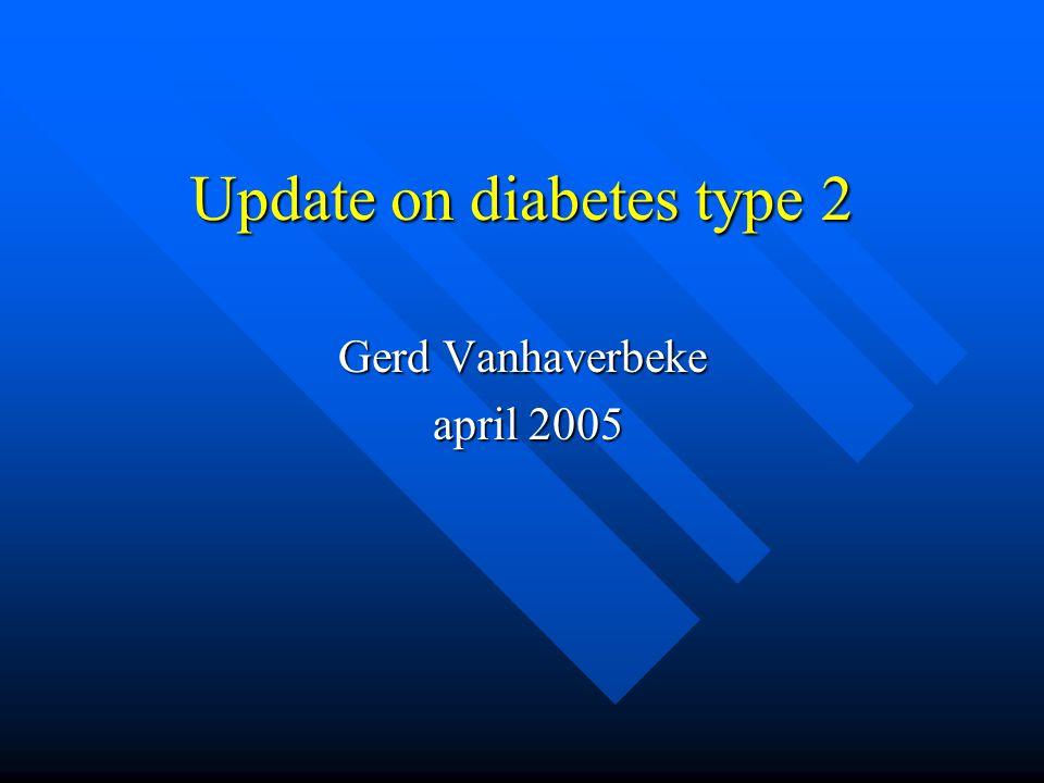 Update on diabetes type 2
