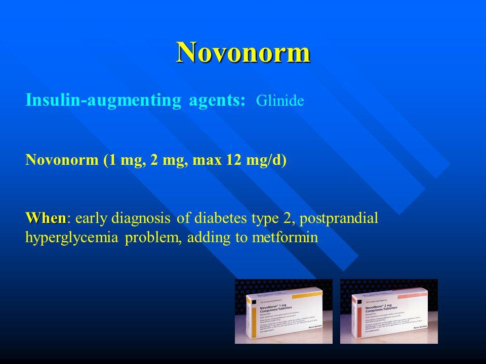 Novonorm Insulin-augmenting agents: Glinide