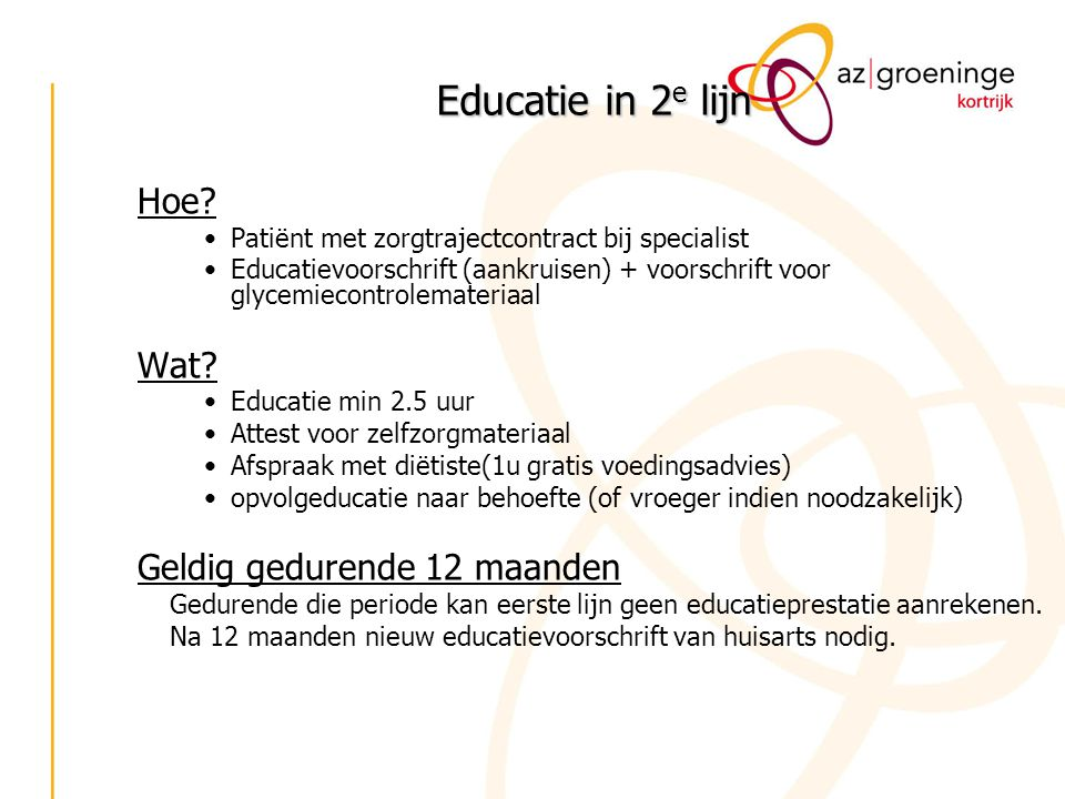Educatie in 2e lijn Hoe Wat Geldig gedurende 12 maanden