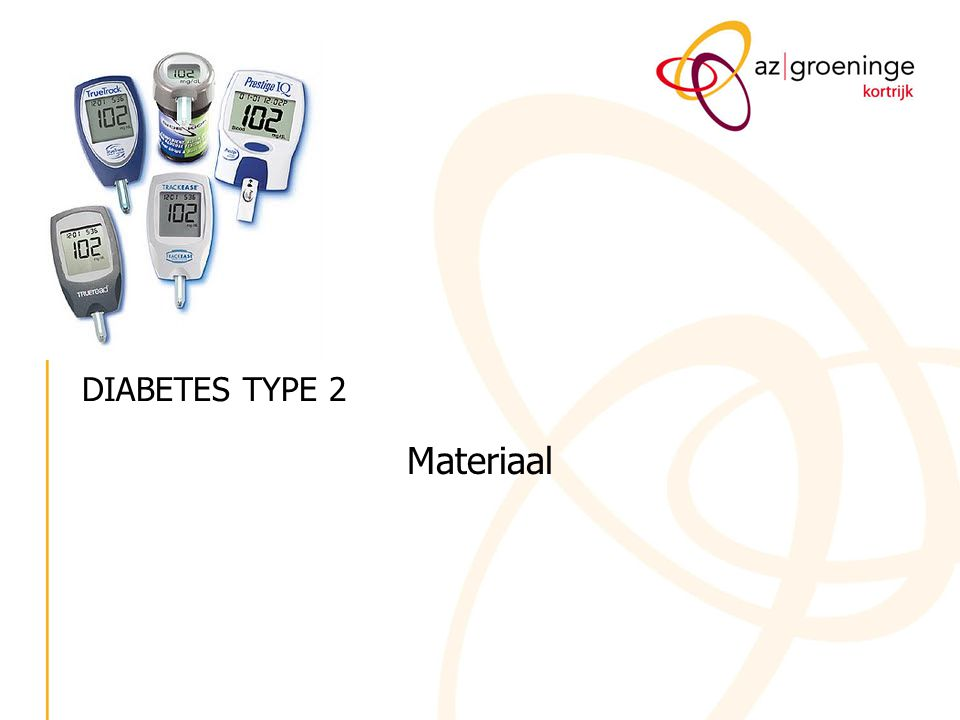 DIABETES TYPE 2 Materiaal