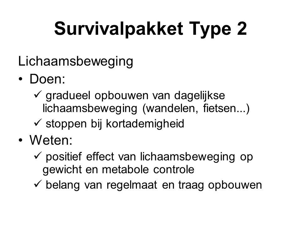 Survivalpakket Type 2 Lichaamsbeweging Doen: Weten: