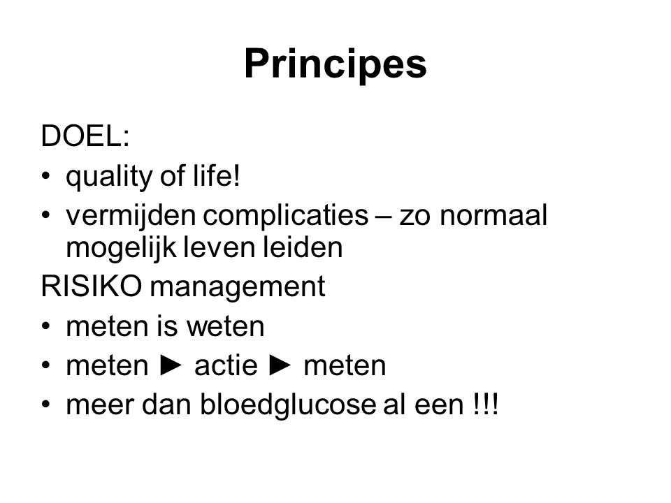 Principes DOEL: quality of life!
