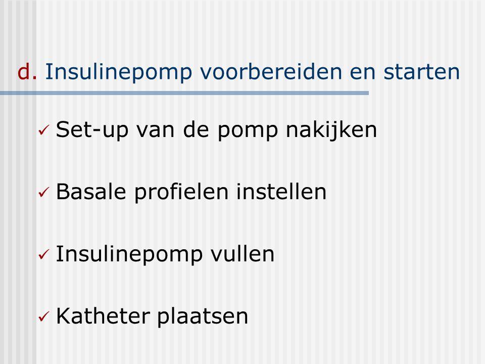 d. Insulinepomp voorbereiden en starten