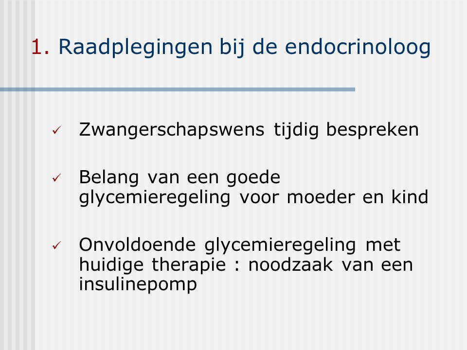 1. Raadplegingen bij de endocrinoloog