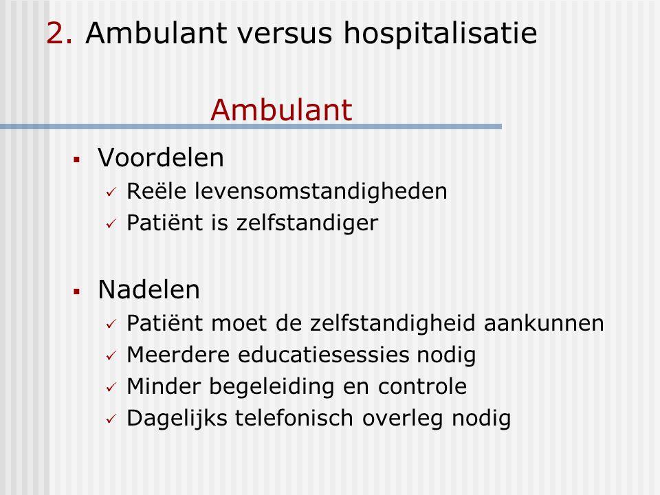 2. Ambulant versus hospitalisatie