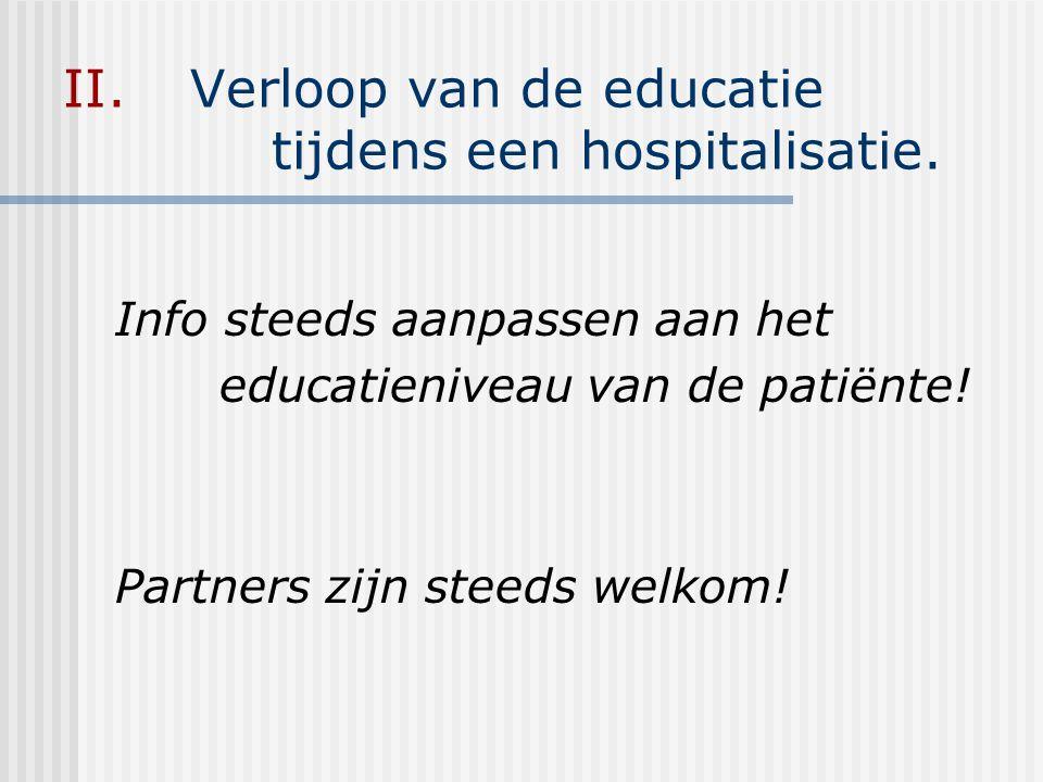 Verloop van de educatie tijdens een hospitalisatie.