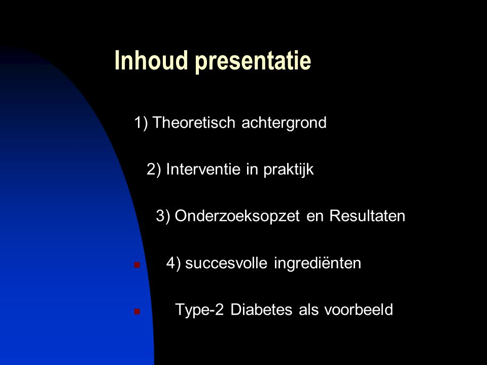 Inhoud presentatie 1) Theoretisch achtergrond