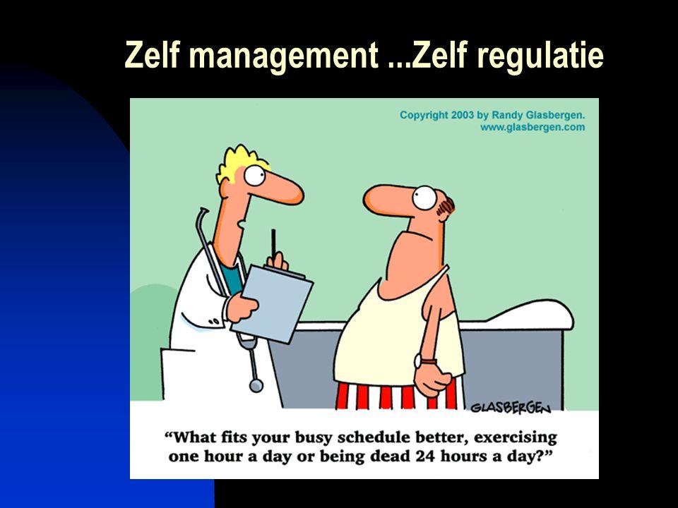 Zelf management ...Zelf regulatie