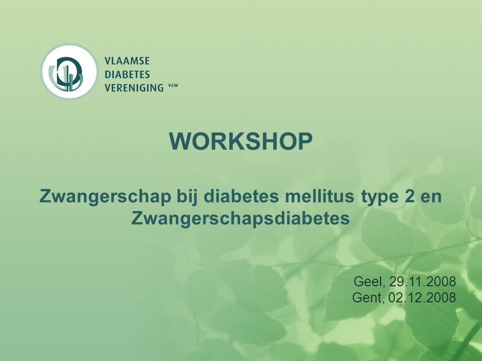 Zwangerschap bij diabetes mellitus type 2 en Zwangerschapsdiabetes