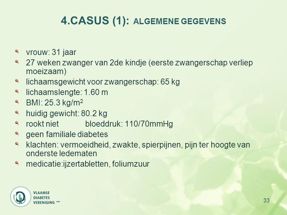 4.CASUS (1): ALGEMENE GEGEVENS