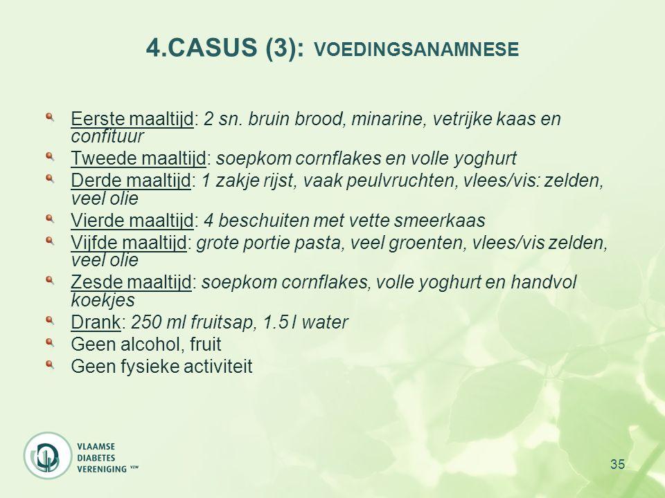 4.CASUS (3): VOEDINGSANAMNESE