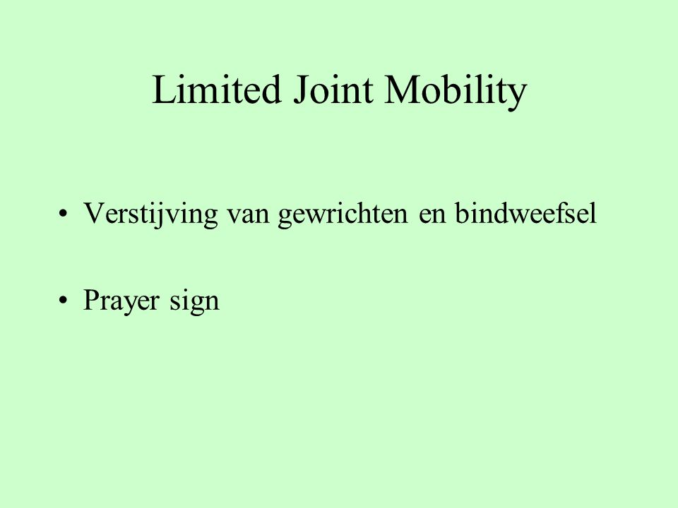 Limited Joint Mobility