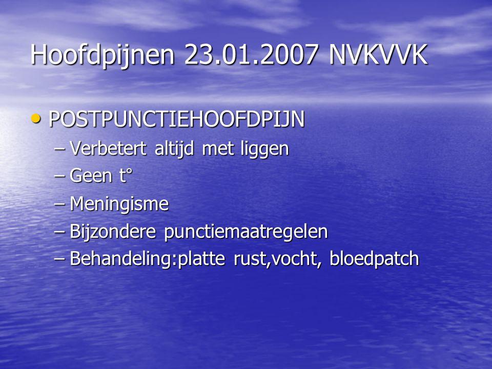 Hoofdpijnen 23.01.2007 NVKVVK POSTPUNCTIEHOOFDPIJN