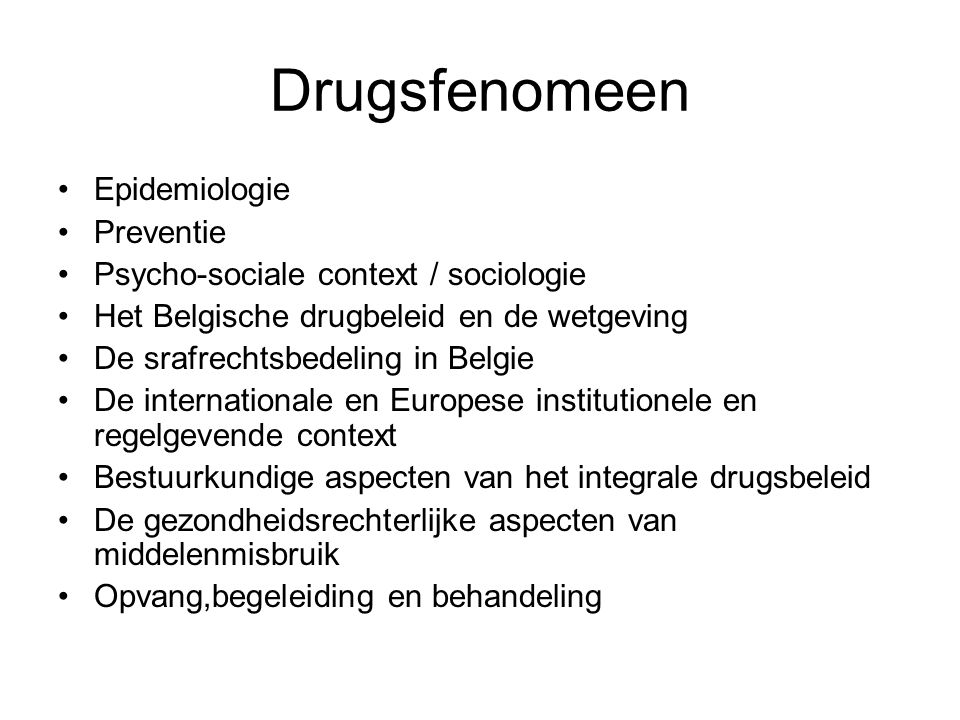 Drugsfenomeen Epidemiologie Preventie