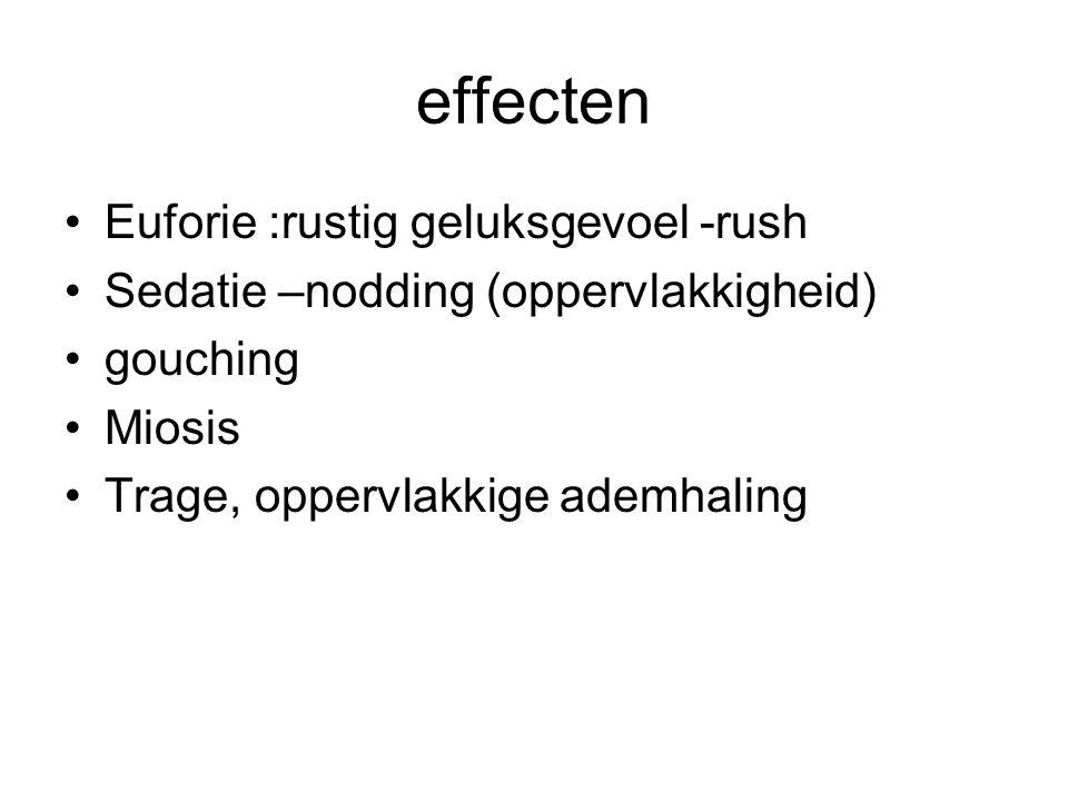 effecten Euforie :rustig geluksgevoel -rush