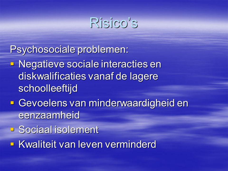 Risico's Psychosociale problemen:
