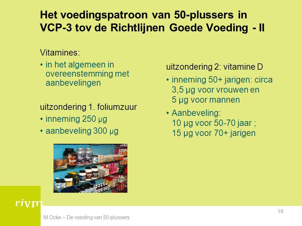 Het voedingspatroon van 50-plussers in VCP-3 tov de Richtlijnen Goede Voeding - II
