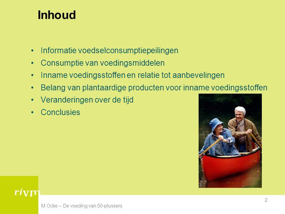 Inhoud Informatie voedselconsumptiepeilingen