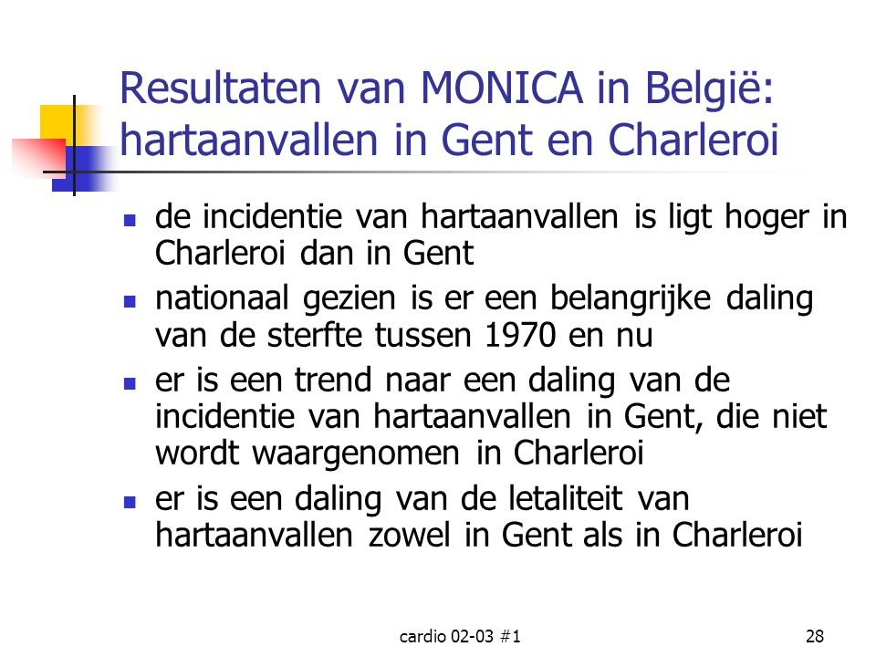 Resultaten van MONICA in België: hartaanvallen in Gent en Charleroi