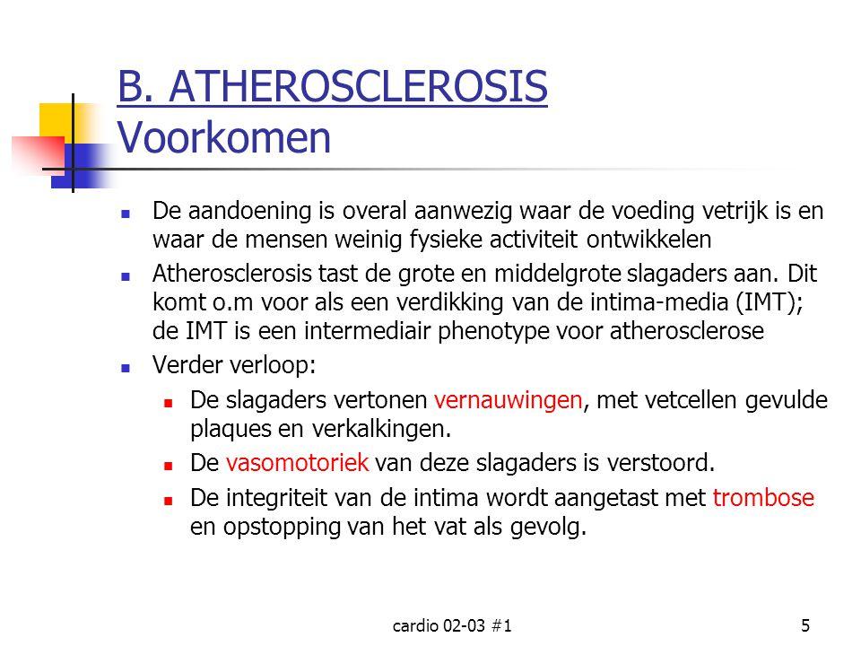 B. ATHEROSCLEROSIS Voorkomen